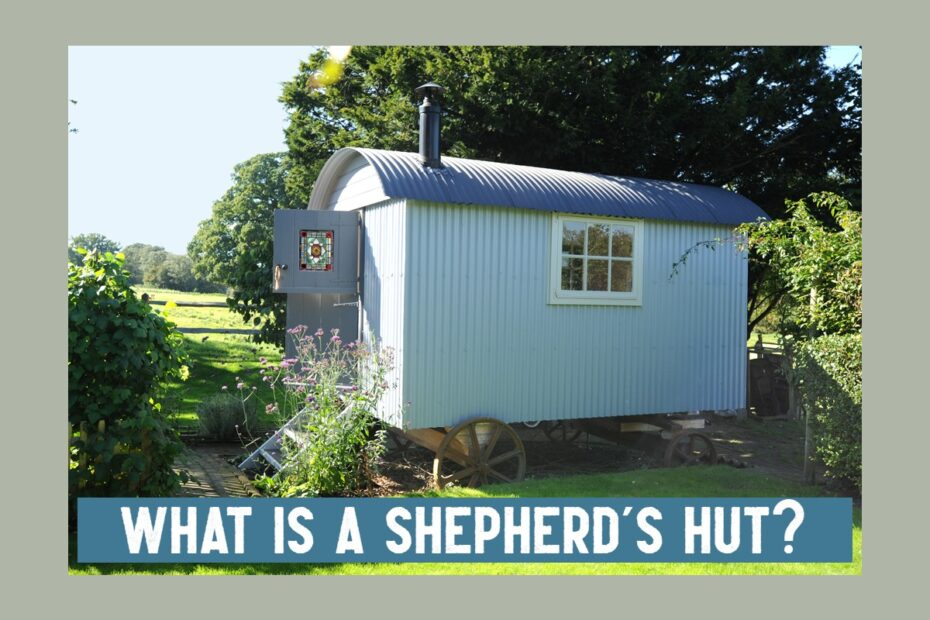 what is a shepherds hut blue roundhill hut