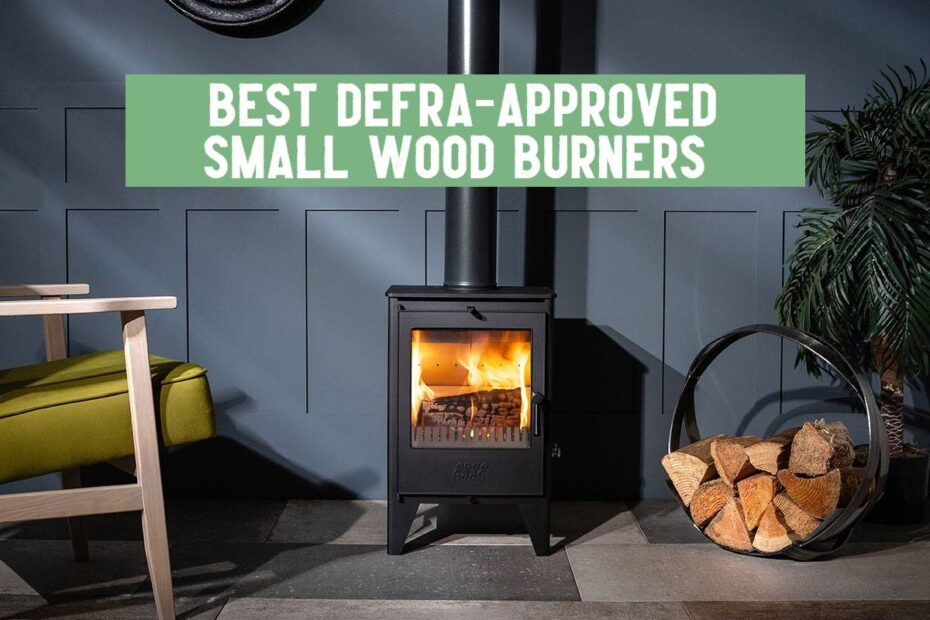 best defra approved small wood burners