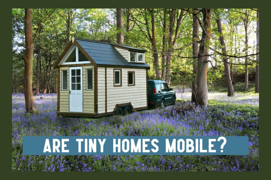 tiny homes mobile in forest setting