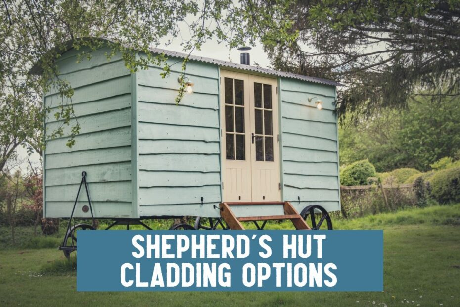 traditional timber clad shepherds hut cladding