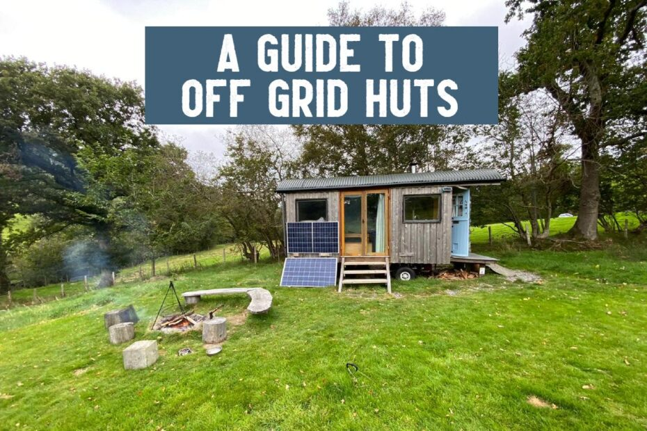 guide to off grid huts