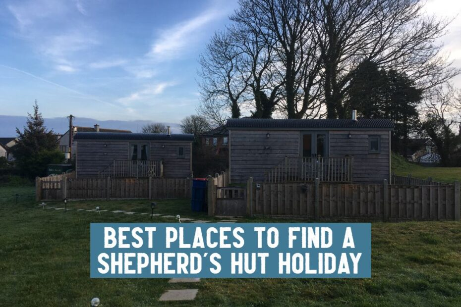 best places shepherds hut holiday