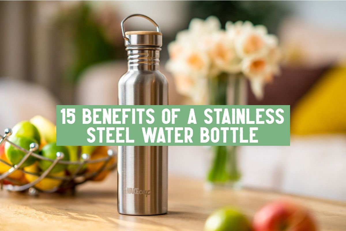 benefits of stainless steel water bottle