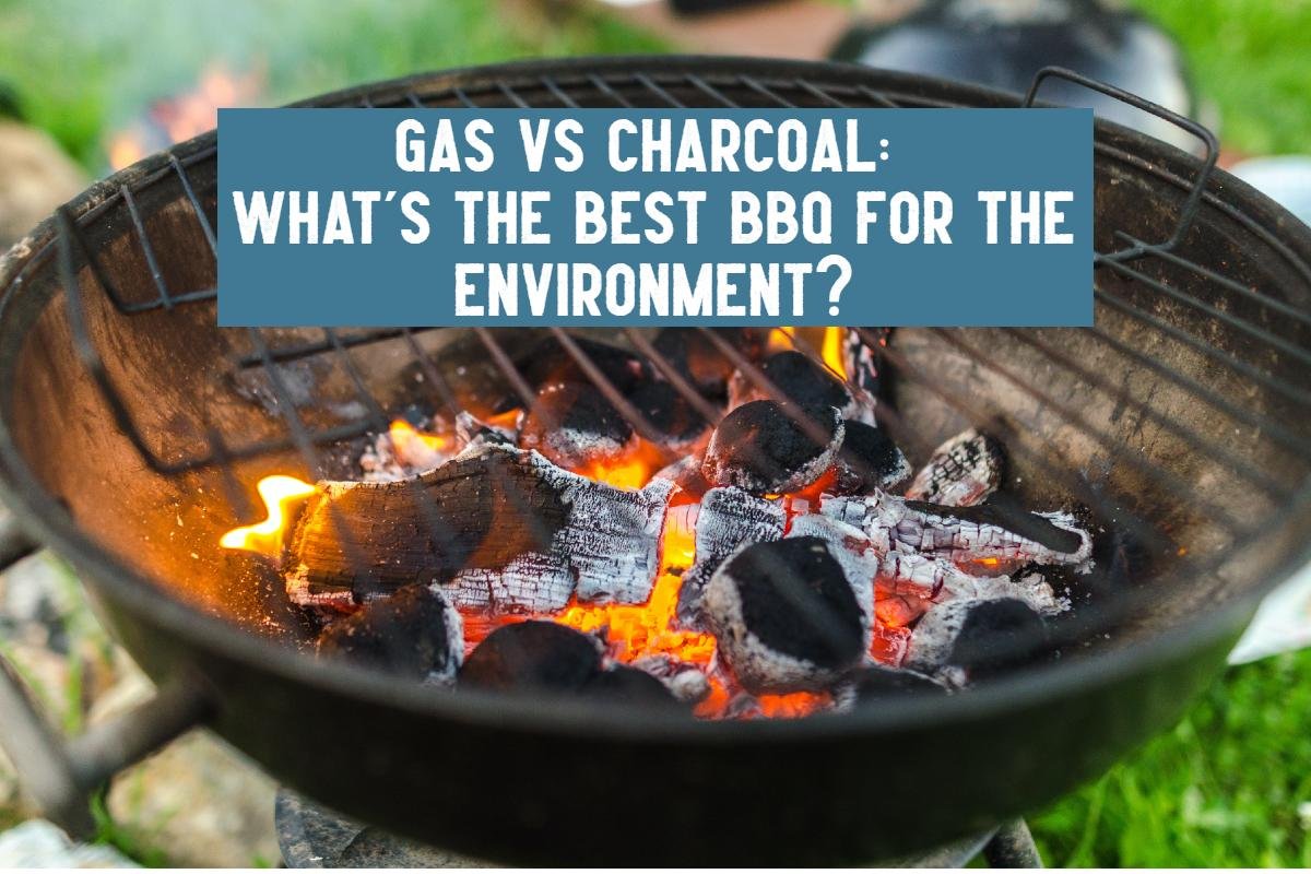 gas vs charcoal bbq for the environment
