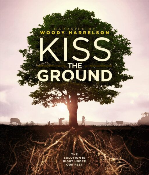kiss the ground tree and promo poster for environmental and sustainability documentary