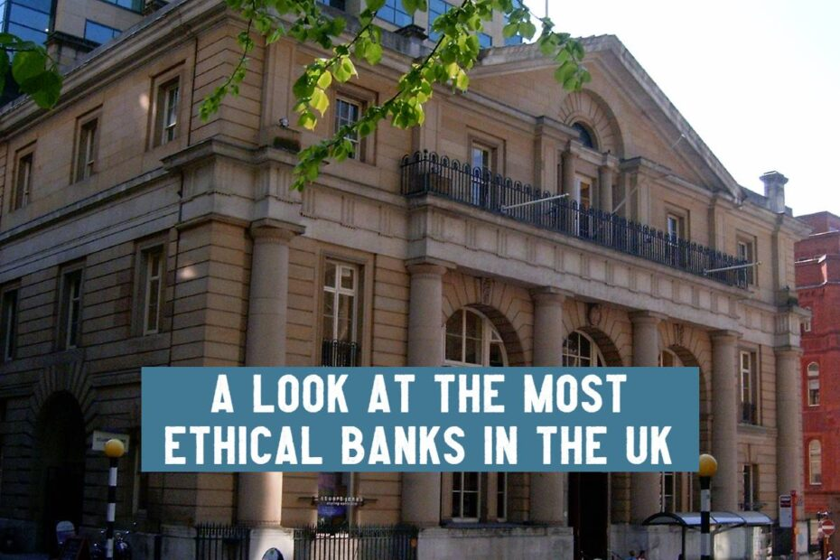 most ethical bank in the uk 2021