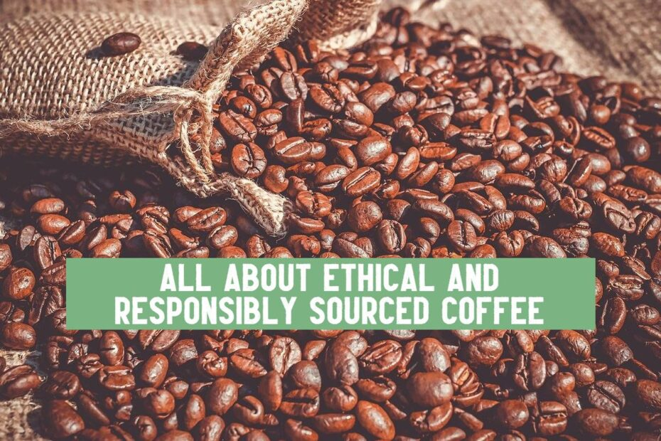 what is ethical coffee
