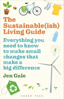 sustainable ish living guide jen gale book on sustainable living